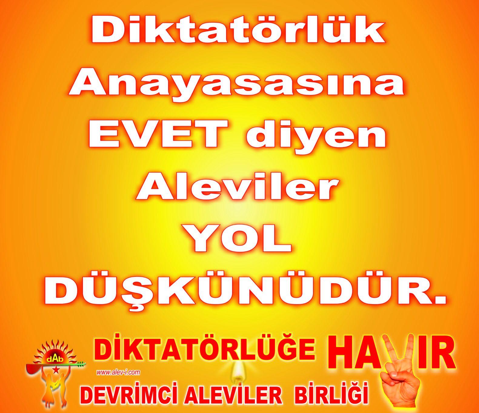 Devrimci Aleviler Birliği DAB Alevi Kızılbaş Bektaşi pir sultan cem hz Ali 12 imam semah Feramuz Şah Acar evet diyen alevi yol duskunudur