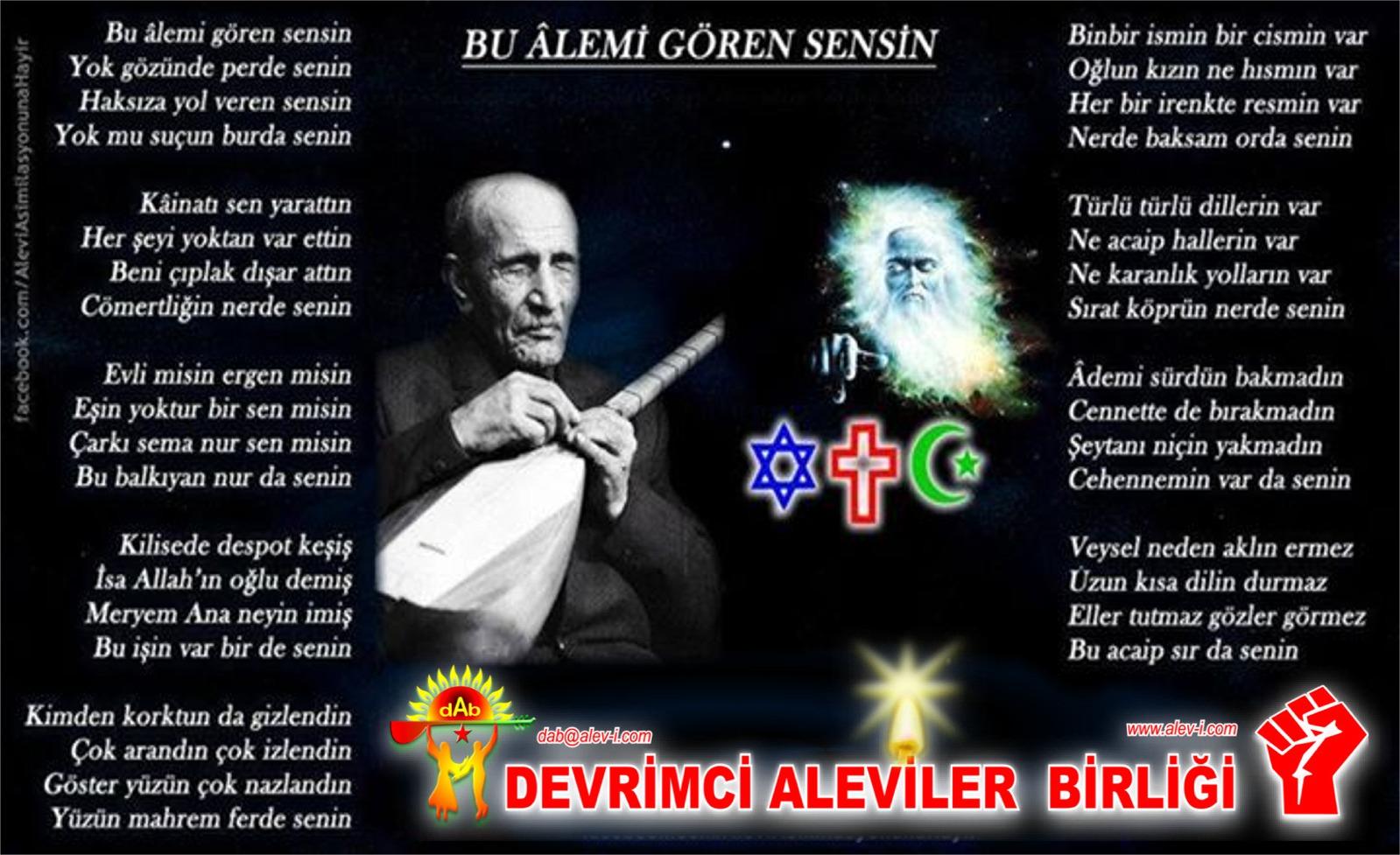 Alevi Bektaşi Kızılbaş Pir Sultan İslam dışı Atatürk faşist ehlibeyt 12 imam Devrimci Aleviler Birliği DAB VEYSEL SENSİN