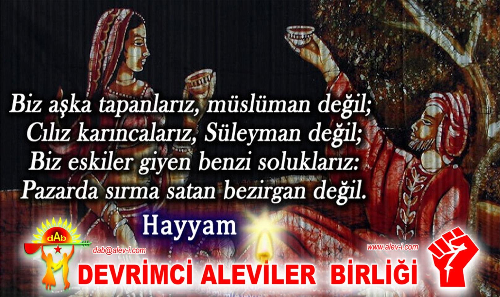 Alevi Bektaşi Kızılbaş Pir Sultan Devrimci Aleviler Birliği DAB muluman degil hayyam