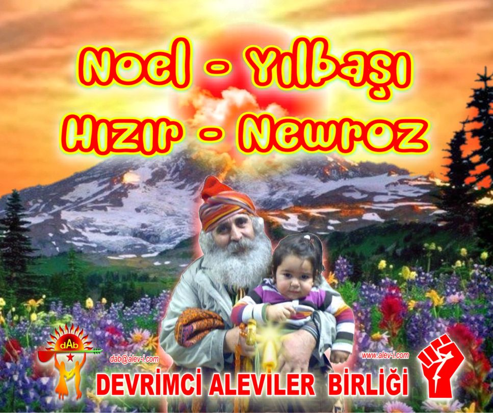 Yeni yil newroz noel hizir Alevi kizilbas pir sultan DAB cevrimci Aleviler Birligi