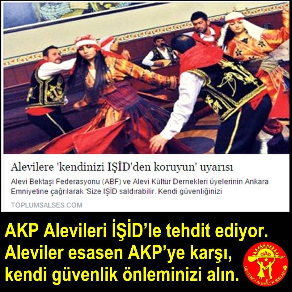 Devrimci Aleviler Birliği DAB Alevi Kızılbaş Bektaşi pir sultan cem hz Ali 12 imam semah Feramuz Şah Acar akp isid alevi guvenlik