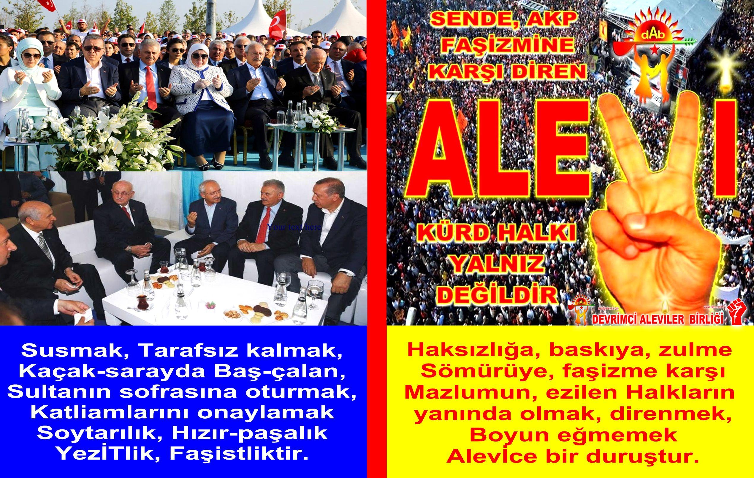 Devrimci Aleviler Birliği DAB Alevi Kızılbaş Bektaşi pir sultan cem hz Ali 12 imam semah Feramuz Şah Acar ezilenden yana olmak