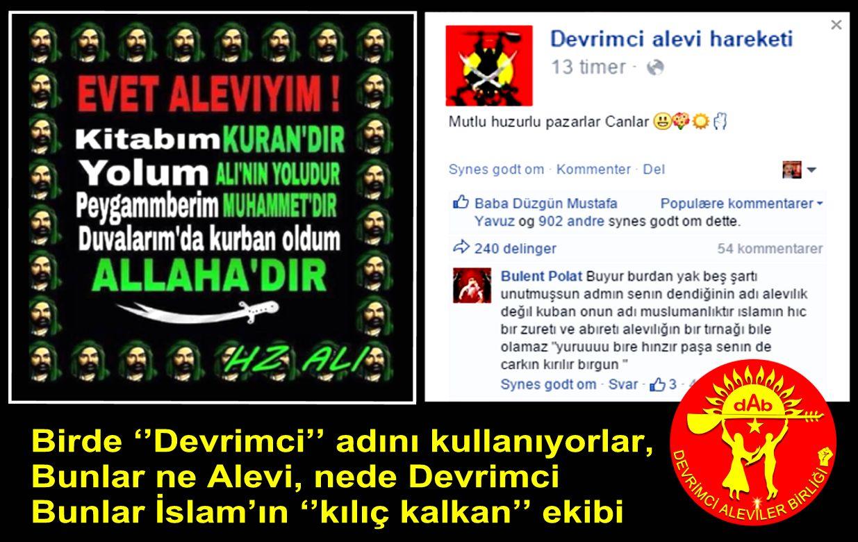 Devrimci Aleviler Birliği DAB Alevi Kızılbaş Bektaşi pir sultan cem hz Ali 12 imam semah Feramuz Şah Acar islamin kilic kanlan ekici dev alevi hareketi