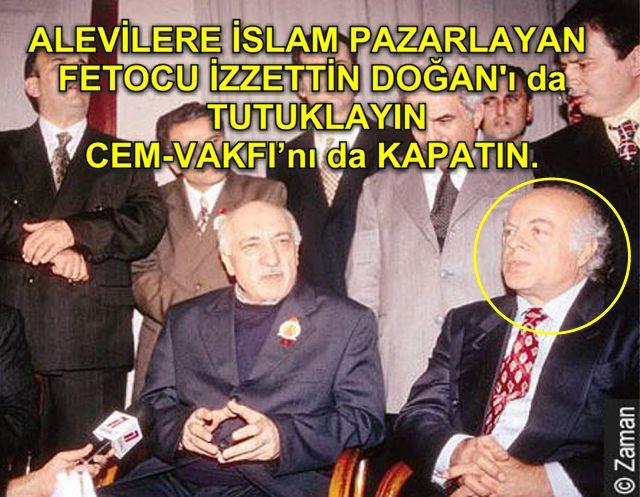 Devrimci Aleviler Birliği DAB Alevi Kızılbaş Bektaşi pir sultan cem hz Ali 12 imam semah Feramuz Şah Acar izzettin_dogan_fettullah_gulen tutuklayin